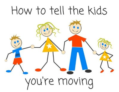 How To Tell The Kids You're Moving